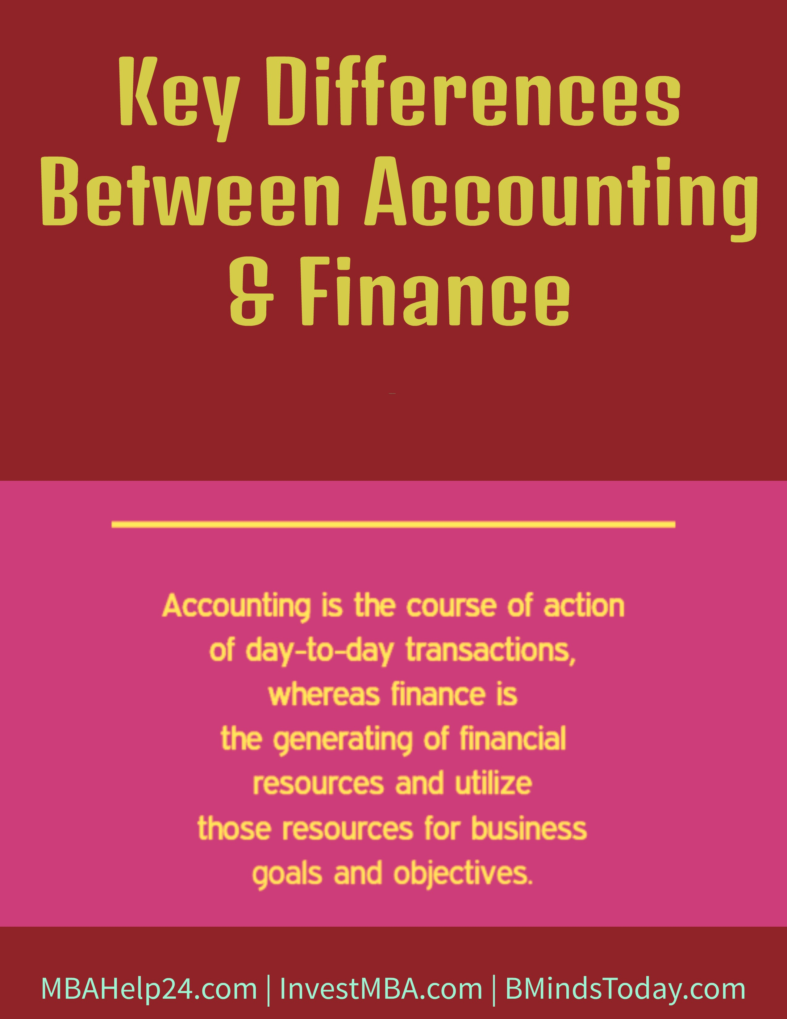 Key Differences Between Accounting and Finance | Financial Resources  Accounting and Finance Key Differences Between Accounting and Finance | Financial Resources Key Differences Between Accounting and Finance