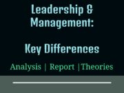 Leadership and Management- Key Differences