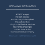 SWOT Analysis: Definition & Primary Advantages Strategic Planning: Overview, Significance & Outcomes Strategic Planning: Overview, Significance & Outcomes SWOT ANALYSIS DEFINITION AND BENEFITS 150x150
