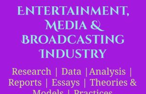 Entertainment, Media & Broadcasting Industry