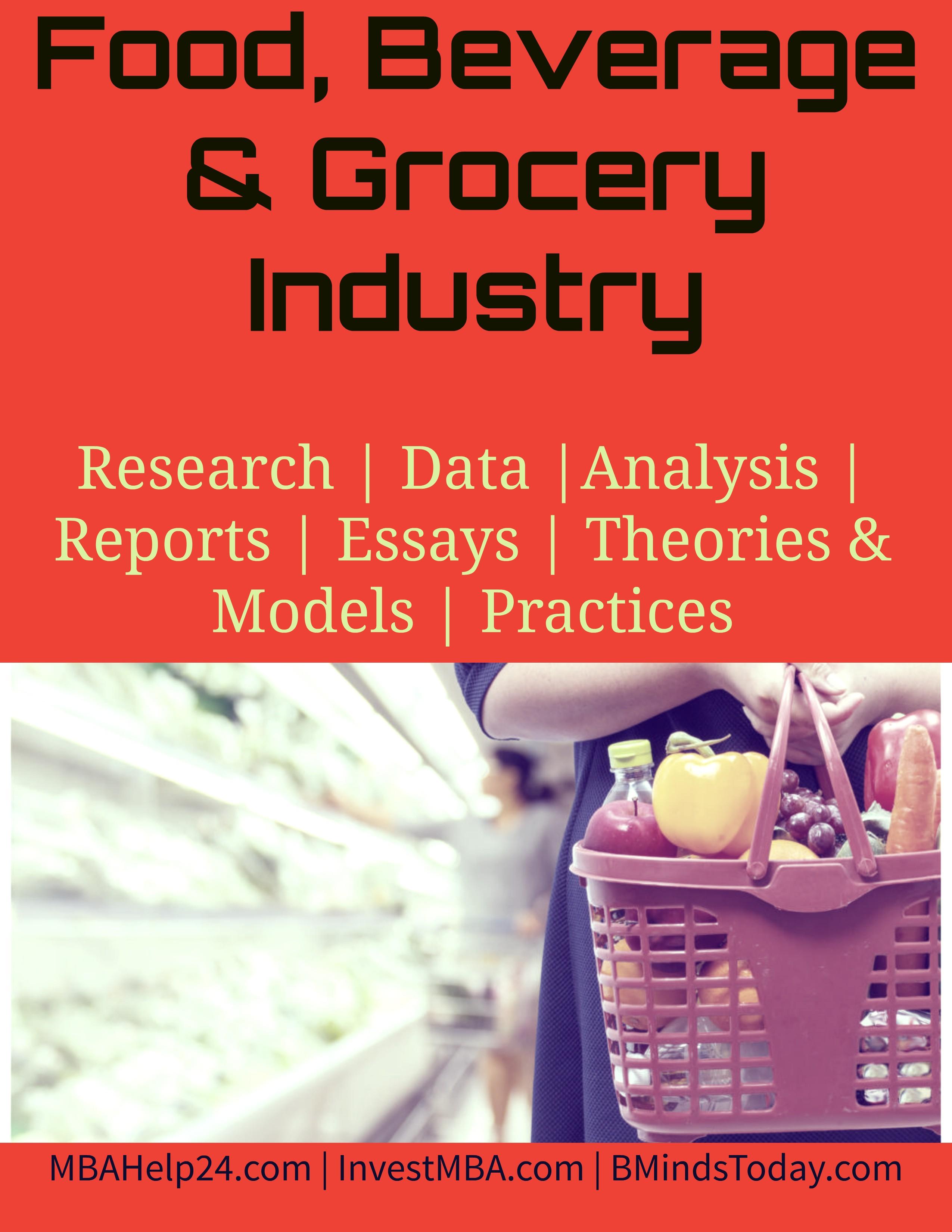Food, Beverage & Grocery Industry Food Food, Beverage and Grocery Industry Food Beverage Grocery Industry