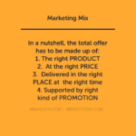 Marketing Mix: Background, Definition & Objectives of 4 P's The Marketing Mix: 4 P's Policy The Marketing Mix: 4 P's Policy MARKETIGN MIX 150x150