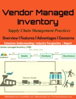 Vendor Managed Inventory | Overview | Features | Advantages Bullwhip Effect In Supply Chains | Causes Bullwhip Effect In Supply Chains | Causes 1497298198 Vendor Managed Inventory Overview Features Advantages and Concerns 150x194