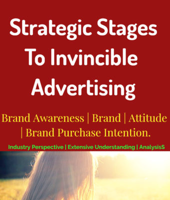FOUR Strategic Stages to Invincible Advertising | Negotiation | Awareness | Attitude business knowledge Business Knowledge Centre With Free Resources and Tools FOUR Strategic Stages to Invincible Advertising Negotiation Awareness Attitude