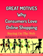 Great Motives Why Consumers Love Online Shopping | Buying On The Web e-commerce Must-follow Strategic Practices In E-commerce Business Great Motives Why Consumers Love Online Shopping Buying On The Web 150x194