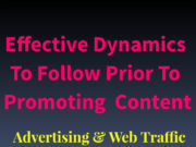 Highly Effective Dynamics To Follow Prior To Promoting Articles