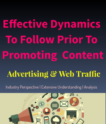 Highly Effective Dynamics To Follow Prior To Promoting Articles business knowledge Business Knowledge Centre With Free Resources and Tools Highly Effective Dynamics To Follow Prior To Promoting Articles 341x400