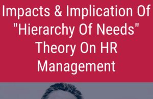 business knowledge Business Knowledge Centre With Free Resources and Tools Impacts and implication of hierarchy of needs theory on human resource management