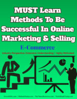 MUST Learn Methods To Be Successful In Online Marketing & Selling e-commerce Must-follow Strategic Practices In E-commerce Business MUST Learn Methods To Be Successful In Online Marketing Selling 150x194
