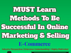 MUST Learn Methods To Be Successful In Online Marketing & Selling