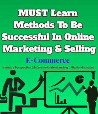 MUST Learn Methods To Be Successful In Online Marketing & Selling entrepreneur Entrepreneur MUST Learn Methods To Be Successful In Online Marketing Selling 341x400