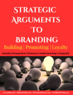 FOUR Strategic Arguments To Branding | Building | Promoting| Loyalty advertising ideas Innovative & Cost-effective Advertising Ideas To Build Brand Awareness Strategic Arguments To Branding Building Promoting Loyalty 150x194