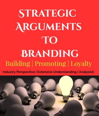 Strategic Arguments To Branding | Building | Promoting | Loyalty entrepreneur Entrepreneur Strategic Arguments To Branding Building Promoting Loyalty 341x400