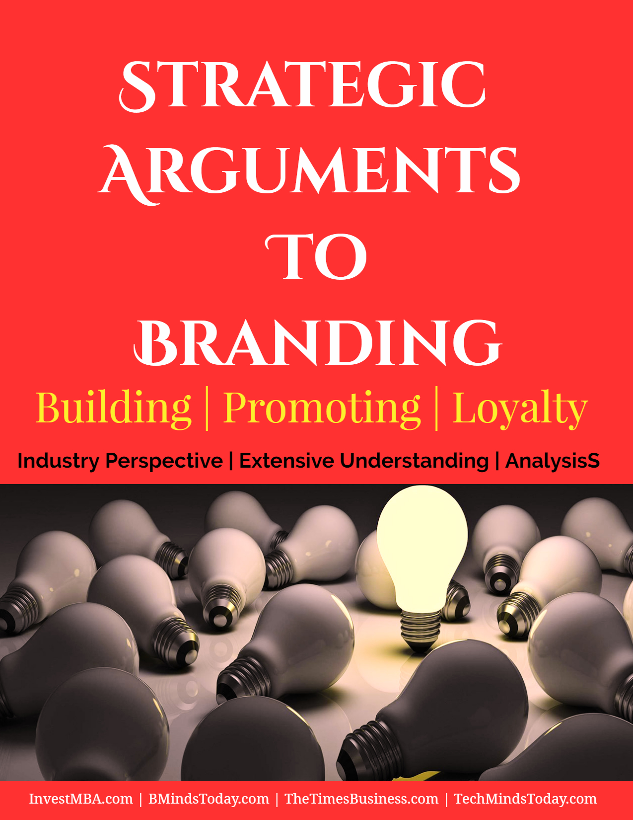 Strategic Arguments To Branding | Building | Promoting | Loyalty branding FOUR Strategic Arguments To Branding | Building | Promoting | Loyalty Strategic Arguments To Branding Building Promoting Loyalty