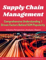 Supply Chain Management | Definitions | Overview Bullwhip Effect In Supply Chains | Causes Bullwhip Effect In Supply Chains | Causes Supply chain managemen comprehensive understanding definition overview key forces driven factors behind SCM 150x194