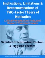 Implications, Limitations of TWO-Factor Theory of Motivation Theory X and Theory Y | McGregor and Leadership | Motivation Theory X and Theory Y | McGregor and Leadership | Motivation Two factor theory of motivation limtations 150x194