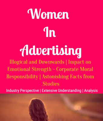 Women In Advertising Astonishing Facts From Studies Body Image entrepreneur Entrepreneur Women In Advertising Astonishing Facts From Studies Body Image 341x400