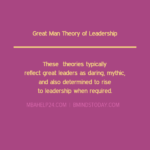 Great Man Theory of Leadership Situational & Contingency Theories of Leadership Situational & Contingency Theories of Leadership great man theories of leadership 150x150