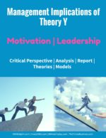 Management Implications of Theory Y | Motivation Theory X and Theory Y | McGregor and Leadership | Motivation Theory X and Theory Y | McGregor and Leadership | Motivation management implications of theory y 150x194