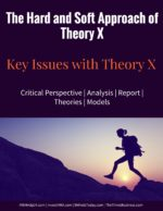 The Hard and Soft Approach of Theory X Theory X and Theory Y | McGregor and Leadership | Motivation Theory X and Theory Y | McGregor and Leadership | Motivation soft and hard theory x 150x194