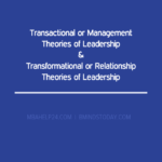 Transactional or Management & Transformational or Relationship Theories of Leadership Situational & Contingency Theories of Leadership Situational & Contingency Theories of Leadership transactional and transformational leadership 150x150