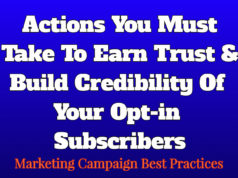 Actions You Must Take To Earn Trust & Build Credibility Of Your Opt-in Subscribers business Business Tools Actions You Must Take To Earn Trust Build Credibility Of Your Opt in Subscribers 238x178
