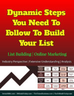 Vital Steps You Need To Follow To Build Your List | List Building | Online Marketing online MUST Learn Methods To Be Successful In Online Marketing & Selling Dynamic Steps You Need To Follow To Build Your List List Building Online Marketing 150x194