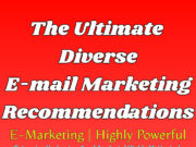 The Ultimate Diverse E-mail Marketing Recommendations | Highly Powerful