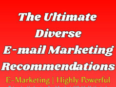 The Ultimate Diverse E-mail Marketing Recommendations | Highly Powerful business Business Tools The Ultimate Diverse E mail Marketing Recommendations Highly Powerful  238x178