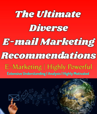 The Ultimate Diverse E-mail Marketing Recommendations | Highly Powerful business knowledge Business Knowledge Centre With Free Resources and Tools The Ultimate Diverse E mail Marketing Recommendations Highly Powerful  341x400