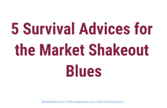 entrepreneur Entrepreneur 5 Survival Advices for the Market Shakeout Blues 341x220