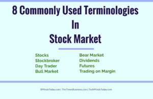 finance Finance & Investing 8 Commonly Used Terminologies In Stock Market 300x194