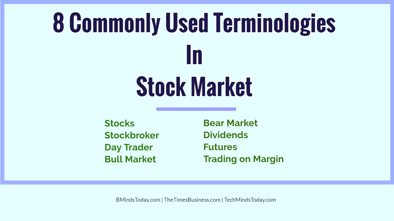 8 Commonly Used Terminologies In Stock Market stock market 8 Commonly Used Terminologies In Stock Market 8 Commonly Used Terminologies In Stock Market