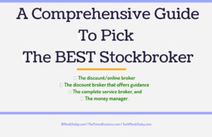 finance Finance & Investing A Comprehensive Guide To Pick The BEST Stockbroker 300x194