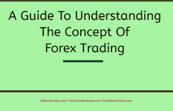 entrepreneur Entrepreneur A Guide To Understanding The Concept Of Forex Trading  341x220