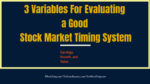 3 Variables For Evaluating a Good Stock Market Timing System  What You Should Know About The Strategic Advantages Of Trading Stock Options 3 Variables For Evaluating a Good Stock Market Timing System 150x84