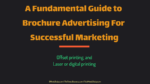 A Fundamental Guide to Brochure Advertising For Successful Marketing brand presence Cost-effective Ideas To Strengthen You Brand Presence and Reach A Fundamental Guide to Brochure Advertising For Successful Marketing 150x84