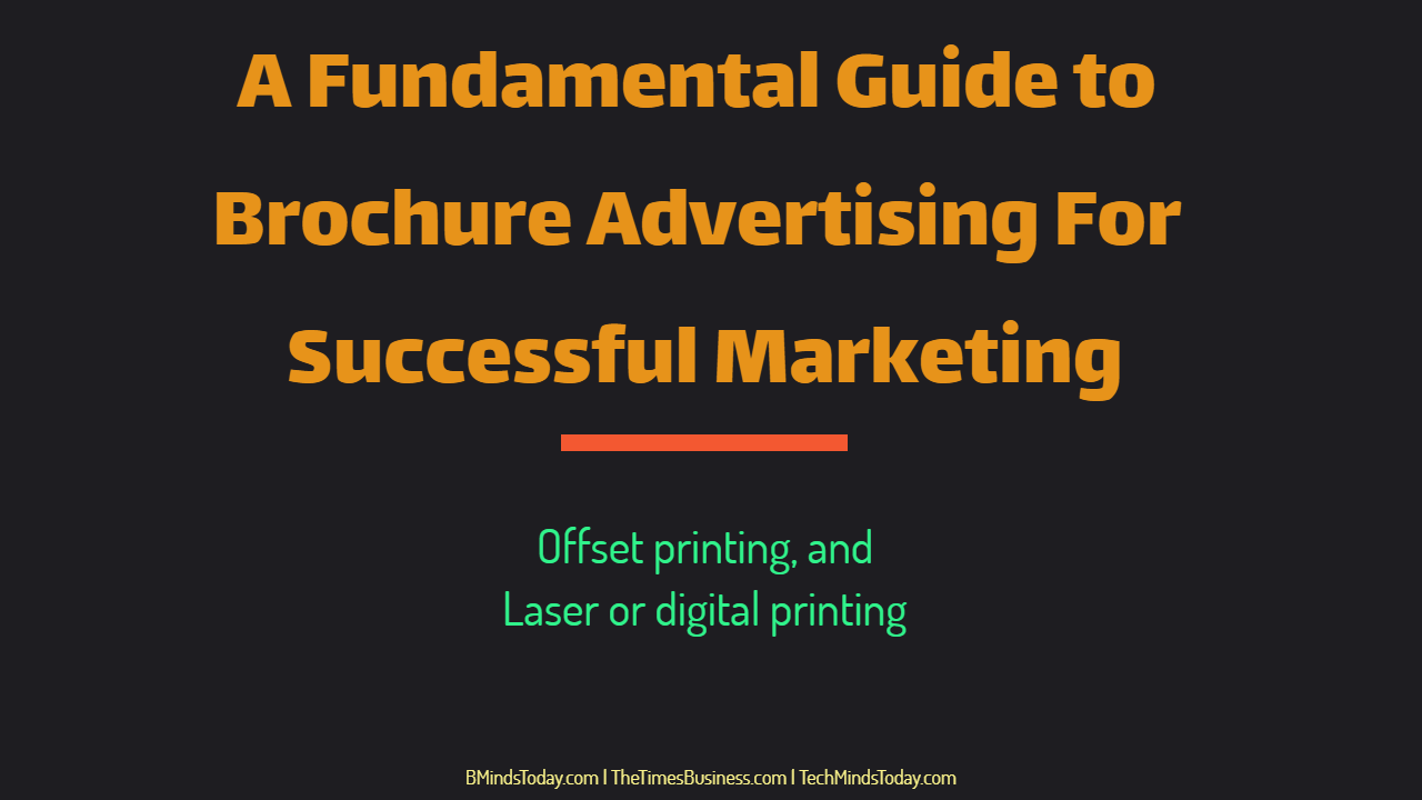 A Fundamental Guide to Brochure Advertising For Successful Marketing brochure advertising A Fundamental Guide to Brochure Advertising For Successful Marketing A Fundamental Guide to Brochure Advertising For Successful Marketing