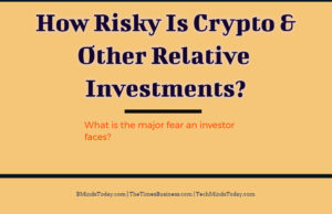 finance Finance & Investing How Risky Is Crypto And Other Relative Investments  300x194