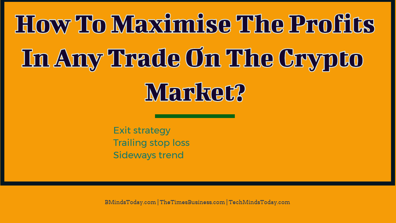 How Can I Maximise The Profits In Any Trade On The Crypto Space ? How To Maximise The Profits In Any Trade On The Crypto Market ? How To Maximise The Profits In Any Trade On The Crypto Market ? How To Maximise The Profits In Any Trade On The Crypto Market