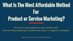 What Is The Most Affordable Method For Product or Service Advertisement? promotional products Five Major Advantages of Buying Promotional Products Online What Is The Most Affordable Method For Product or Service Marketing  150x84
