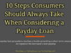 entrepreneur Entrepreneur 10 Steps Consumers Should Always Take When Considering a Payday Loan 100x75