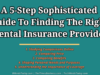 A 5-Step Sophisticated Guide To Finding The Right Dental Insurance Provider entrepreneur Entrepreneur A 5 Step Sophisticated Guide To Finding The Right Dental Insurance Provider 100x75