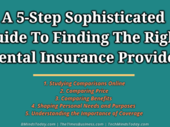 A 5-Step Sophisticated Guide To Finding The Right Dental Insurance Provider
