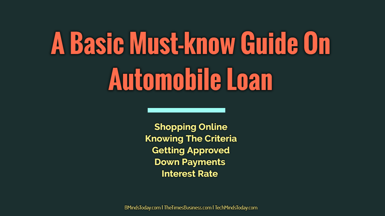 A Basic Must-know Guide On Automobile Loan Industry auto loan industry A Basic Must-know Guide On Automobile Loan Industry A Basic Must know Guide On Automobile Loan