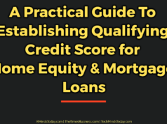 banking Banking – Mortgage – Credit A Practical Guide To Establishing Qualifying Credit Score for Home Equity Mortgage Loans 238x178