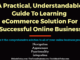 A Practical, Understandable Guide To Learning The eCommerce Solution For Successful Online Business entrepreneur Entrepreneur A Practical Understandable Guide To Learning eCommerce Solution For Successful Online Business 80x60