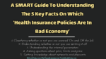 A SMART Guide To Understanding The 5 Key Facts On Which Health Insurance Policies Are In Bad Economy car insurance The 5 BEST Strategic Steps For Consumers To Smartly Get Competitive Car Insurance Premium Deals A SMART Guide To Understanding The 5 Key Facts On Which    Health Insurance Policies Are In Bad Economy    150x84