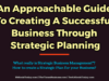 An Approachable Guide To Creating A Successful Business Through Strategic Planning entrepreneur Entrepreneur An Approachable Guide To Creating A Successful Business Through Strategic Planning 100x75