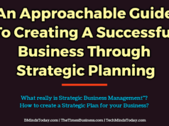 An Approachable Guide To Creating A Successful Business Through Strategic Planning